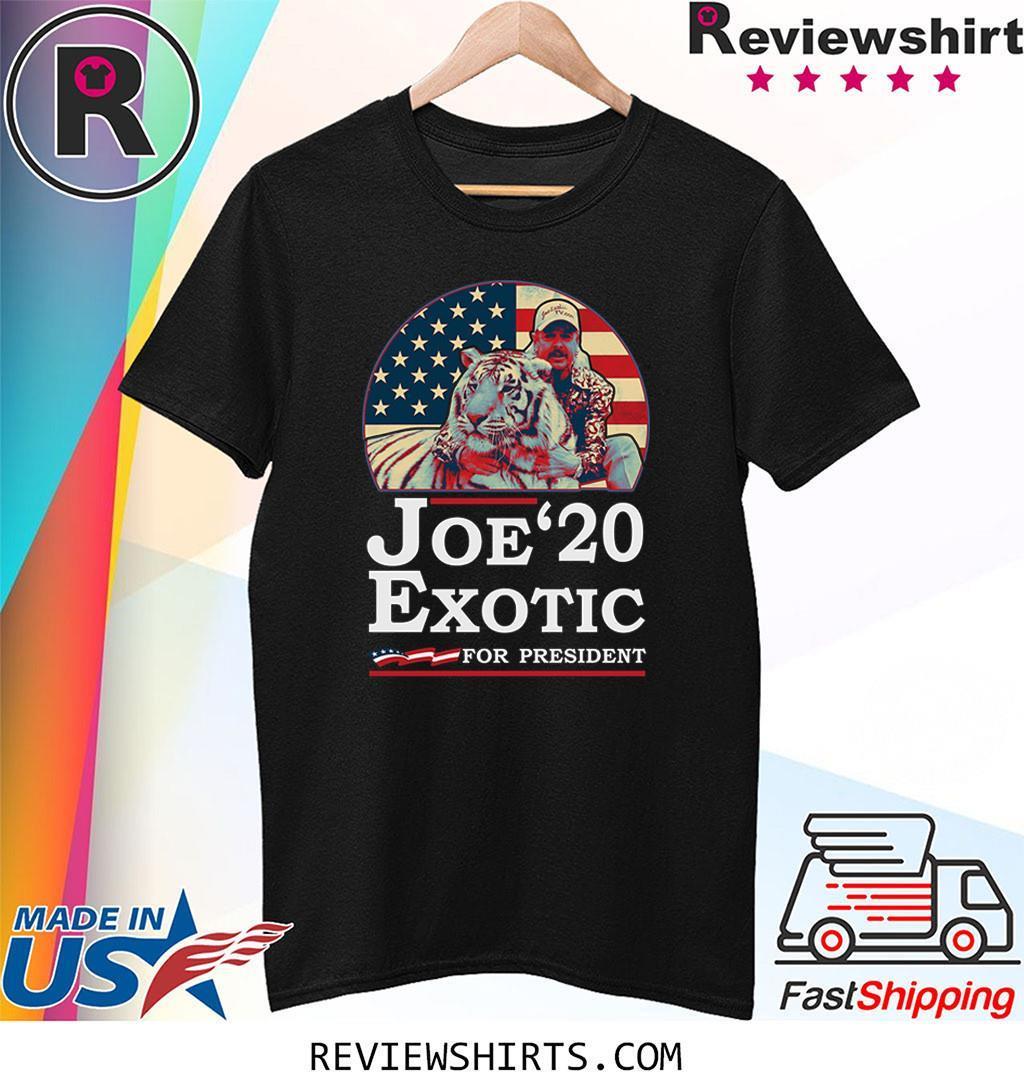Joe Lovers Exotic 2020 for President Funny Shirt