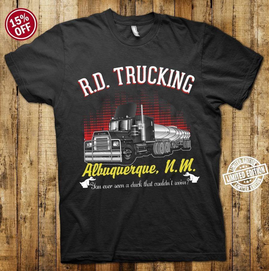 R.D. Trucking Albuquerque N.M shirt