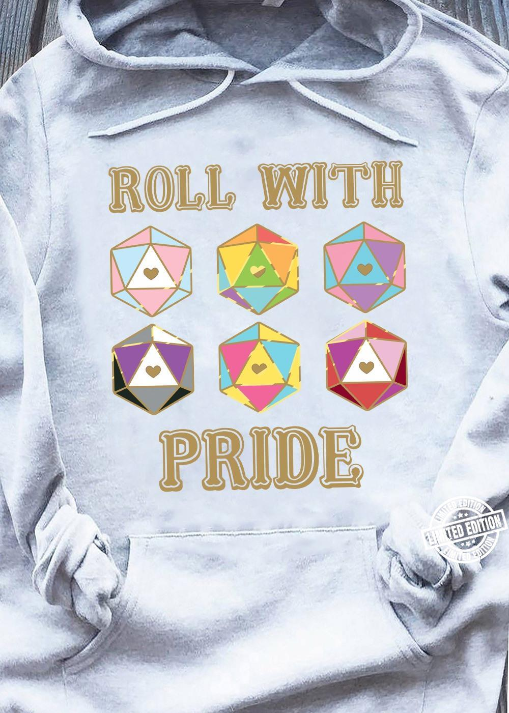 Roll with pride shirt