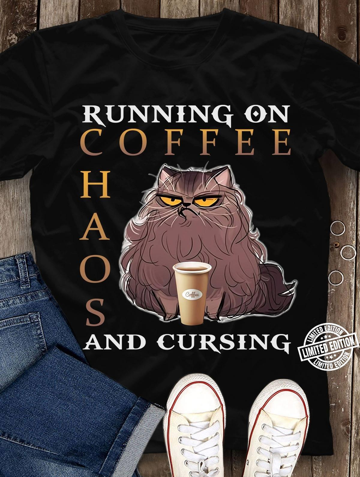 Running on coffee chaos and cursing shirt