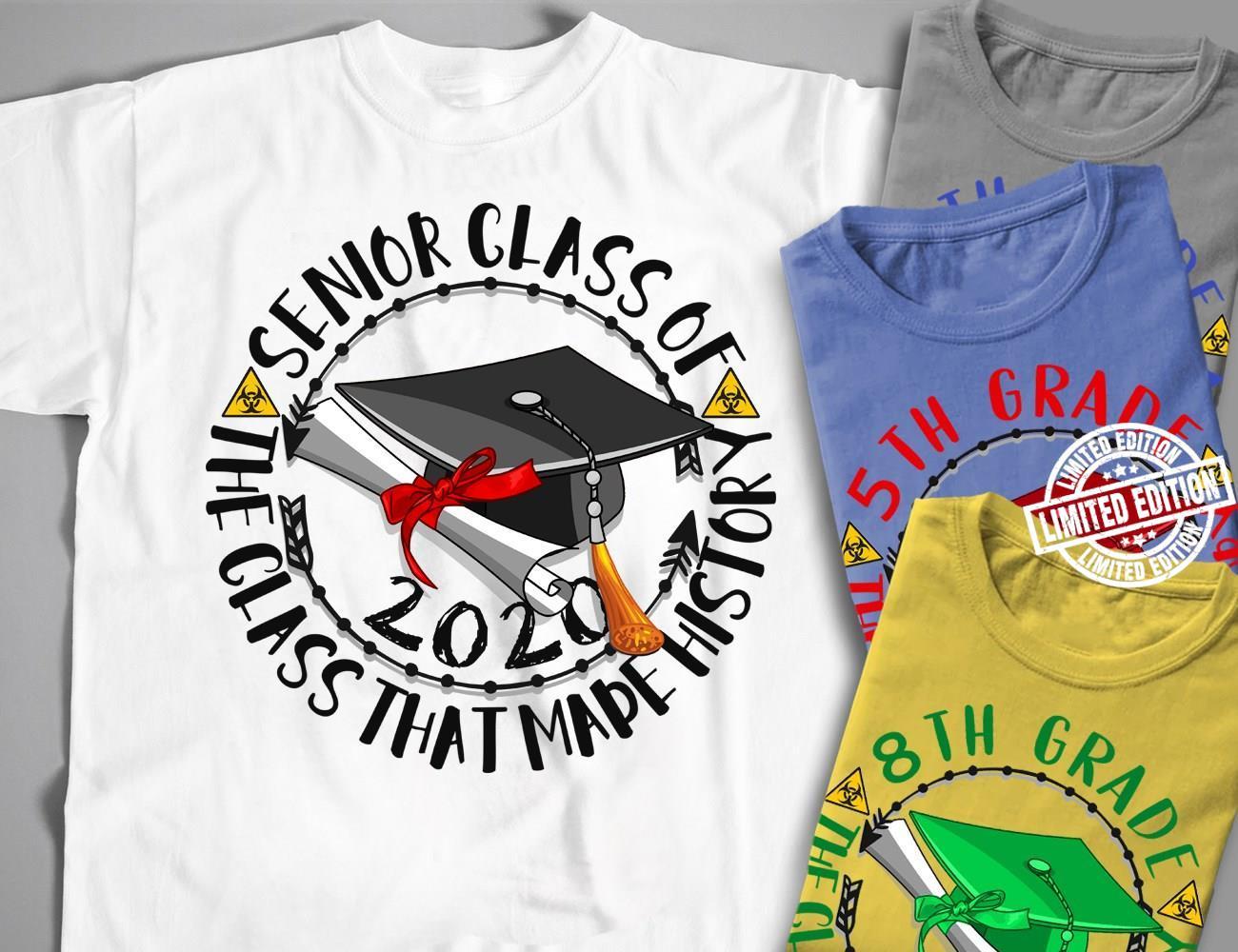Senior class of the class that mape history shirt