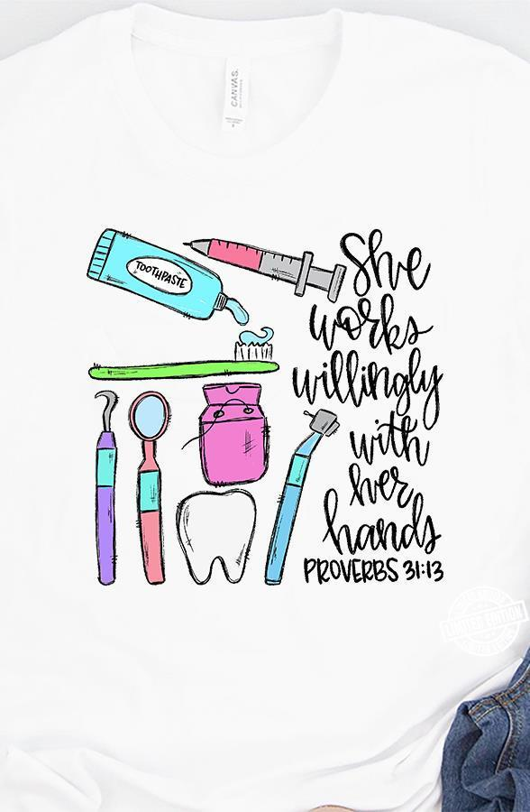 She works willingly with her hands proverbs shirt