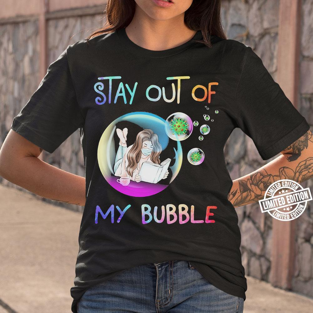 Stay Out Of My Bubble Reading Book Face Mask Shirt