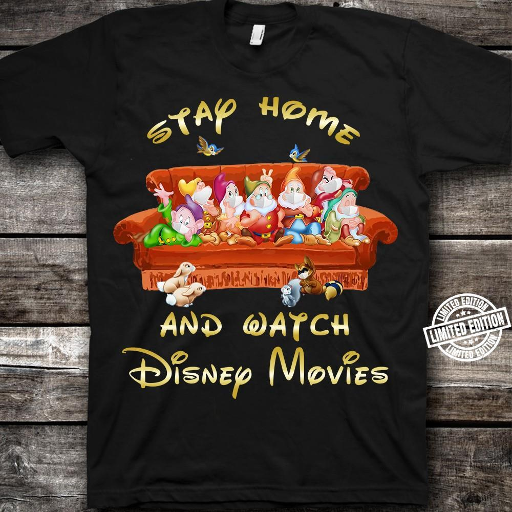 Stay home and watch disney movies shirt