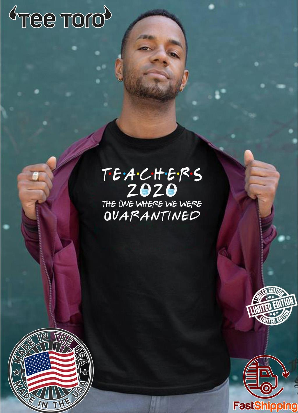 Teachers 2020 The One Where We Were Quarantined Toilet Paper For Shirt